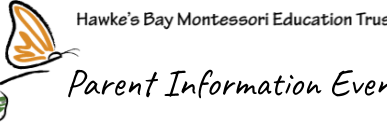 Hawke's Bay Montessori Education Trust Parent Information Evening